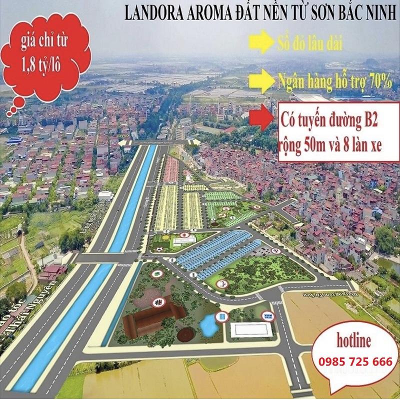 Mở bán dự án Landora Aroma Đồng Kỵ - Từ Sơn