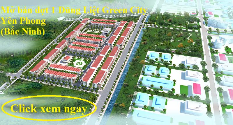 Mở bán dự án Dũng Liệt Green City Yên Phong - Bắc Ninh 2020