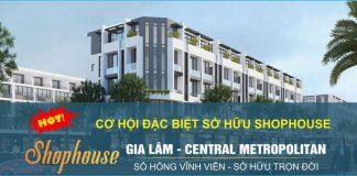 Dự án Shophouse Trâu Quỳ - Gia Lâm Central Metropolitan