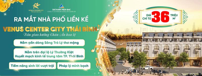 Mở bán dự án Venus Center City Trần Lãm - Thái Bình